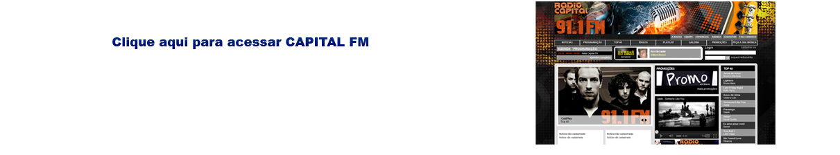 Clique Aqui para acessar a Rádio Capital FM